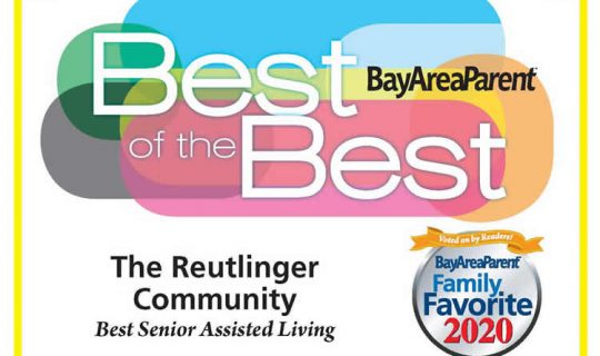 The Reutlinger Community Best Senior Assisted Living - Best of the Best - BayAreaParent Family Favorite 2020
