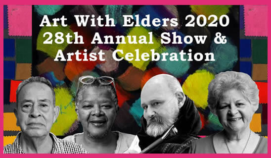 Art With Elders 2020 28th Annual Show & Artist Celebration